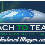 Are You A Blogger? Get the Reach To Teach Blogger Badge Today!
