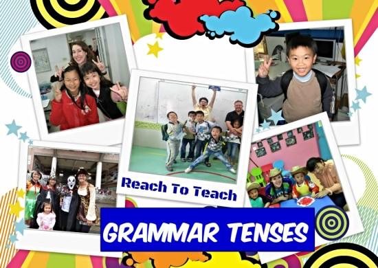 Reach To Teach Grammar Tenses