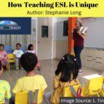 How ESL Teaching is Unique