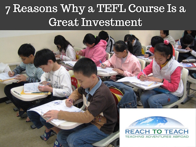 Why You Should Get A TEFL Through Reach To Teach