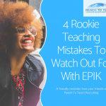 4 Rookie Teaching Mistakes To Watch Out For With EPIK