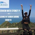Interview With Sydney - Teaching in Taiwan During COVID19