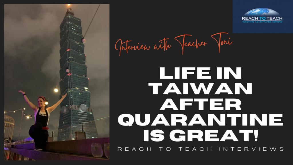 Reach To Teach Interviews - Life in Taiwan