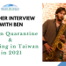 Teacher Interview: Taiwan Quarantine & Teaching in Taiwan in 2021 with Reach To Teach